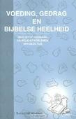 VOEDING GEDRAG EN BIJBELSE HEELHEID POD - WERKMAN, SIETSE - 9789461532671