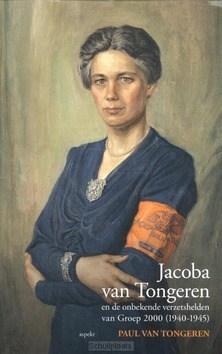 JACOBA VAN TONGEREN - TONGEREN, PAUL VAN; ADMIRAAL, TRUDY - 9789461534835