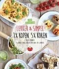 LEKKER&SIMPEL 1X KOPEN 5X KOKEN - CHANOU, SOFIE; DAALEN BUISSANT DES AMORI - 9789461562364