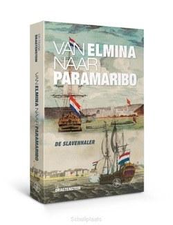 VAN ELMINA NAAR PARAMARIBO - DRAGTENSTEIN, FRANK - 9789462492523
