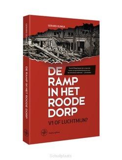 DE RAMP IN HET ROODE DORP - OLINGA, GERARD - 9789462493124