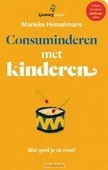 CONSUMINDEREN MET KINDEREN - HENSELMANS, MARIEKE - 9789462500334