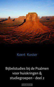 BIJBELSTUDIES BIJ DE PSALMEN #2 - KOSTER, KOERT - 9789462548107
