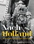 NACH HOLLAND! - GROENEVELD, GERARD - 9789462582453