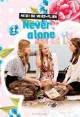 NEVER ALONE - VRIES,-FLIER, HEIDI DE - 9789462781665