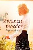 ZWANENMOEDER - BESTEN, JANNY - 9789462781887