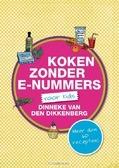 KOKEN ZONDER E-NUMMERS VOOR KIDS - DIKKENBERG, DINNEKE VAN DEN - 9789462781894