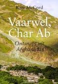 VAARWEL CHAR AB - MCCORD, KATE - 9789462782471