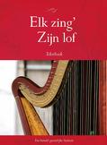 ELK ZING ZIJN LOF TEKSTBUNDEL - HAAN / G..H. KERSTENCENTRUM - 9789462786233