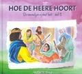HOE DE HEERE HOORT - SCHOUTEN-VERRIPS, ADA - 9789463350280