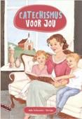 CATECHISMUS VOOR JOU - SCHOUTEN-VERRIPS, ADA - 9789463350358