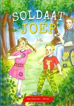 SOLDAAT JOEP - SCHOUTEN,-VERRIPS, ADA - 9789463350396