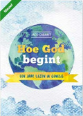 HOE GOD BEGINT - CABARET, JACO - 9789463350426