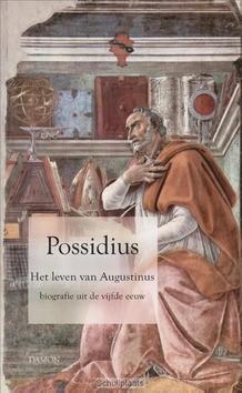 POSSIDIUS HET LEVEN VAN AUGUSTINUS - POSSIDIUS, GEEST - 9789463400220