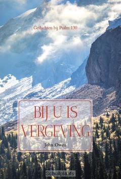 BIJ U IS VERGEVING - OWEN, JOHN; BREM, C. - 9789463452144