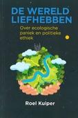 DE WERELD LIEFHEBBEN - KUIPER, ROEL - 9789463690638