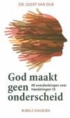 GOD MAAKT GEEN ONDERSCHEID - DIJK, GEERT VAN - 9789463691178