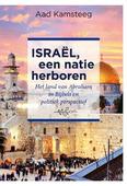 ISRAËL, EEN NATIE HERBOREN - KAMSTEEG, AAD - 9789463691376