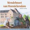 WENDELMOET VAN MONNICKENDAM - KLAASSE,-DEN HAAN, DITTEKE - 9789463700139