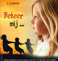 BEKEER MIJ - DUBBELD, C. - 9789463700498