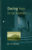 DWING HEN IN TE KOMEN - GEUZE, A. - 9789463700573