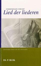OVERDENKINGEN BIJ HET LIED DER LIEDEREN - BLOK, DS. P. - 9789463700931