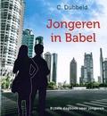 JONGEREN IN BABEL - DUBBELD, C. - 9789463701099