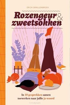 ROZENGEUR EN ZWEETSOKKEN - SMALLENBROEK, ERICA - 9789464250152