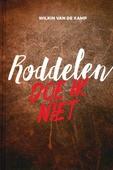 RODDELEN DOE IK NIET - KAMP, W. VAN DE - 9789490254667