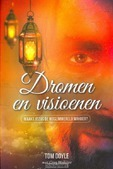 DROMEN EN VISIOENEN - DOYLE, TOM; WEBSTER, GREG - 9789490489342