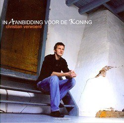 IN AANBIDDING VOOR DE KONING - VERWOERD, CHRISTIAN - 9789490864378