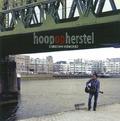 HOOP OP HERSTEL - VERWOERD, CHRISTIAN - 9789490864798