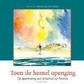 TOEN DE HEMEL OPENGING - MEEUSE, C.J. - 9789491000188