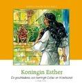 KONINGIN ESTHER - MEEUSE, C.J. - 9789491000225