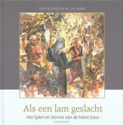 ALS EEN LAM GESLACHT - MEEUSE, C.J. - 9789491000591