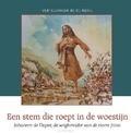 STEM DIE ROEPT IN DE WOESTIJN - MEEUSE, C.J. - 9789491000751