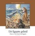 UIT EGYPTE GELEID - MEEUSE, C.J. - 9789491000768