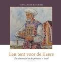 TENT VOOR DE HEERE - MEEUSE, C.J. - 9789491000775