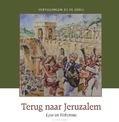TERUG NAAR JERUZALEM - MEEUSE, C.J. - 9789491000836