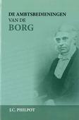 AMBTSBEDIENINGEN VAN DE BORG - PHILPOT, J.C. - 9789491272455