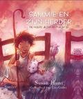 SAMMIE EN ZIJN HERDER - HUNT, SUSAN - 9789491583070