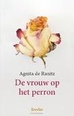 DE VROUW OP HET PERRON - RANITZ, AGNITA DE - 9789491583827