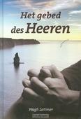 GEBED DES HEEREN - LATIMER, HUGH - 9789491586606