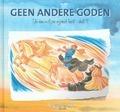 DIE EENVOUDIGEN 9 GEEN ANDERE GODEN - SCHOUTEN-V, A. - 9789491586835