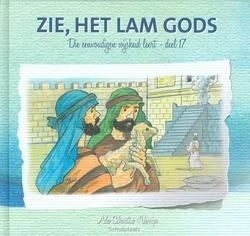 DIE EENVOUDIGEN 17 ZIE HET LAM GODS - SCHOUTEN-V, A. - 9789491586842