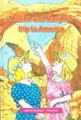 MAAIKE EN MARIJKE'S TRIP TO AMERICA - KOETSIER-S, J. - 9789491586859