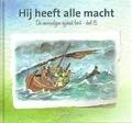 DIE EENVOUDIGEN 15 HIJ HEEFT ALLE MACHT - SCHOUTEN-V, A. - 9789491586880