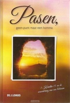PASEN GEEN PUNT MAAR KOMMA - LOHUIS, J. - 9789491586934