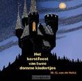KERSTFEEST VAN TWEE DOMME KINDEREN LUIST - HULST, W.G. VAN DE - 9789491601361
