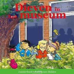 DIEVEN IN HET MUSEUM LUISTERBOEK - HELDEN, JUDITH VAN - 9789491601767